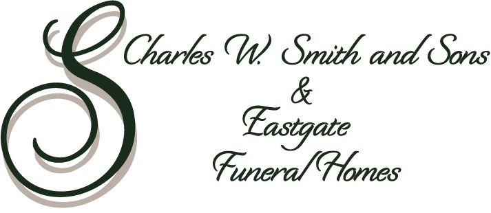 Charles W. Smith & Sons and Eastgate Funeral Homes
